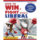 How to Win a Fight With a Conservative/Liberal Book