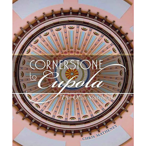 Cornerstone to Cupola by Chris Matheney