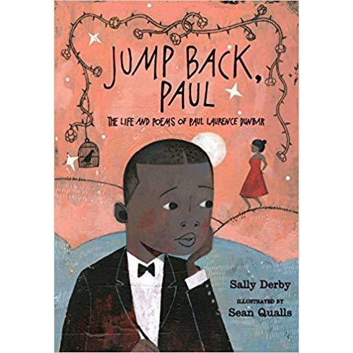 Jump Back, Paul: The Life and Poems of Paul Laurence Dunbar 2017 Ohioana Award Winner signed by Author