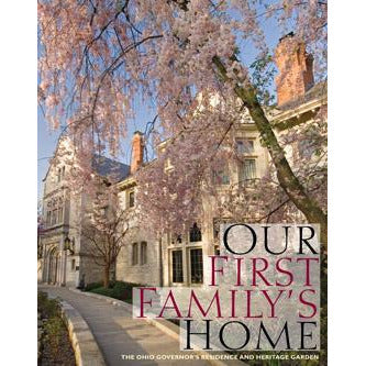 Our First Family's Home Paperback Edited by Mary Alice Photos by Ian Adams