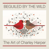 Charley Harper's Beguiled by the Wild Book (2016 Edition)