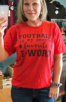 Football is my 2nd Favorite F-Word Graphic Tee (choose tee color)