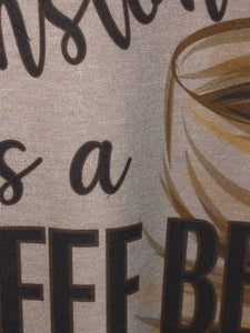 My birthstone is a Coffee Bean Graphic Tee