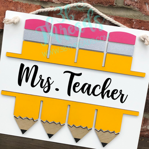 Custom 3D Pencil Name/Phrase Teacher Door Hanger/Sign