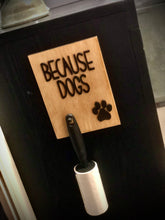 Pet Hair Roller Holder - 3 sayings