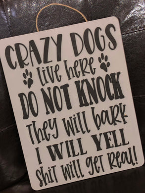 Crazy Dogs Door Hanger