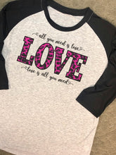 All You Need is Love - Raglan or Short Sleeve - Leopard or Plaid