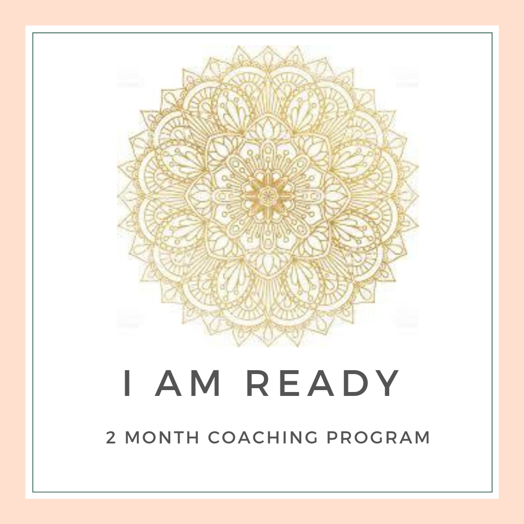 """I Am Ready"" - Two Month Coaching Program"