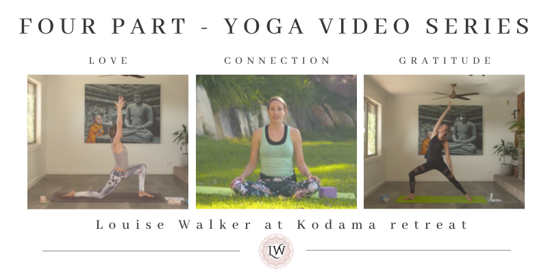 Four Part Yoga Series from Kodama Retreat -  Love :  Connection : Gratitude : Mind