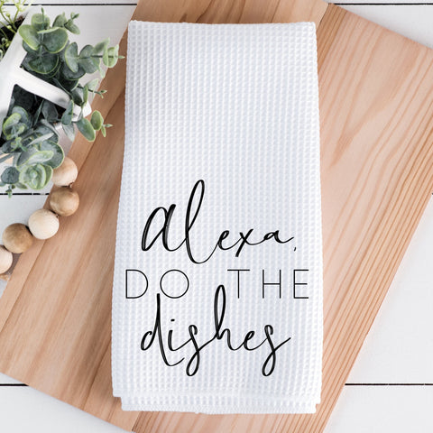 Alexa Do the Dishes Waffle Towel