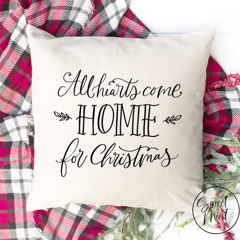 All Hearts Come Home For Christmas Pillow Cover - 16 X