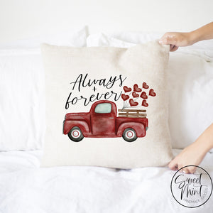 Always And Forever Truck Pillow Cover - 16X16