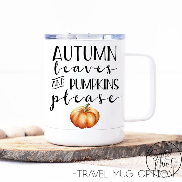 Autumn Leaves And Pumpkins Please Mug - Orange Pumpkin
