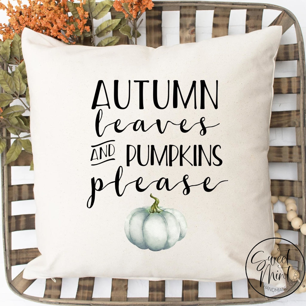 Autumn Leaves And Pumpkins Please Pillow Cover - Blue Pumpkin Fall / 16X16