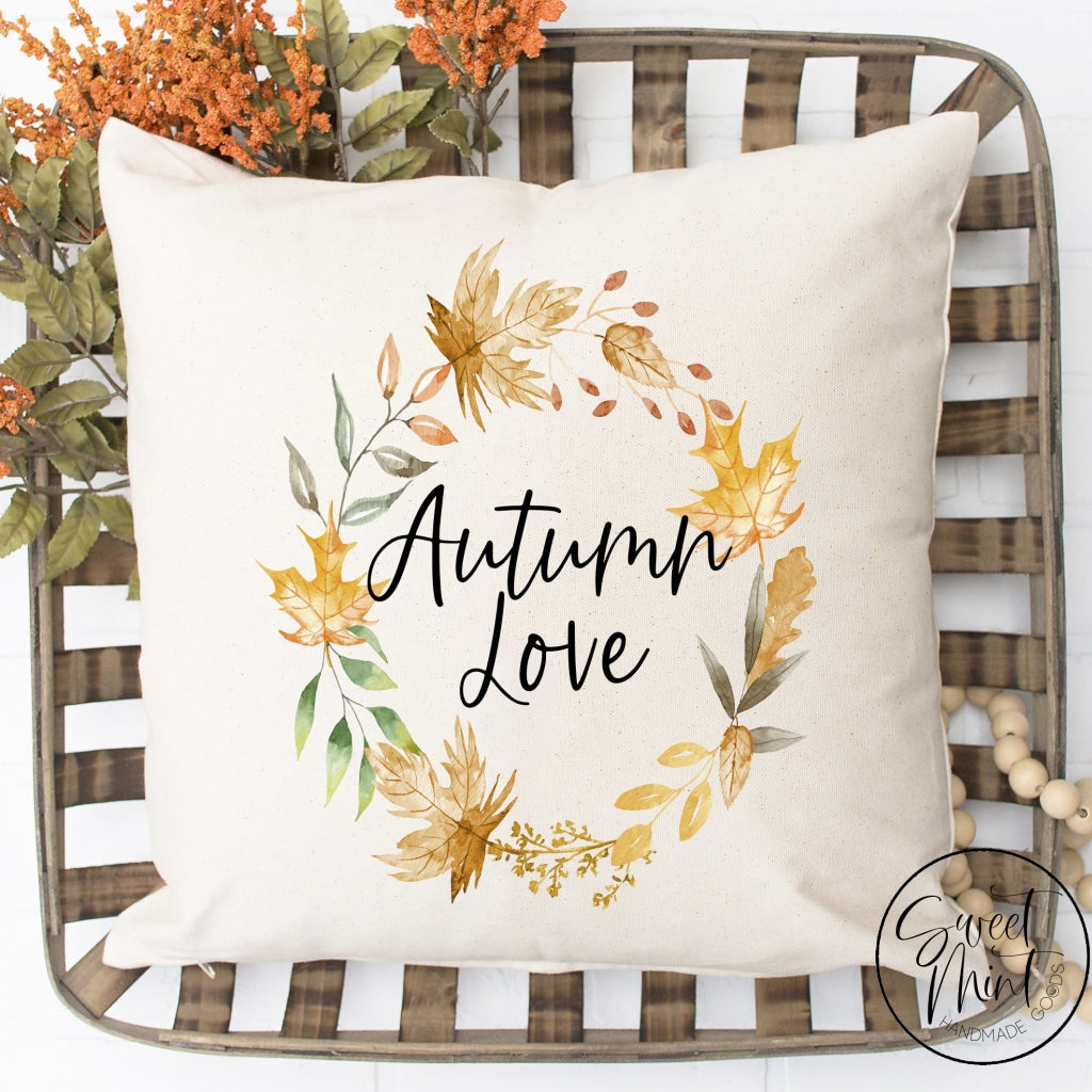 Autumn Love Pillow Cover - 16 X