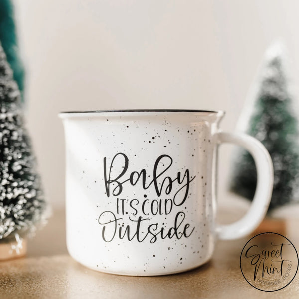 Baby Its Cold Outside Campfire Mug - White Blue