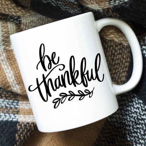 Be Thankful Mug