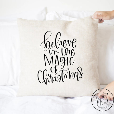 Believe In The Magic Of Christmas Pillow Cover - 16 X