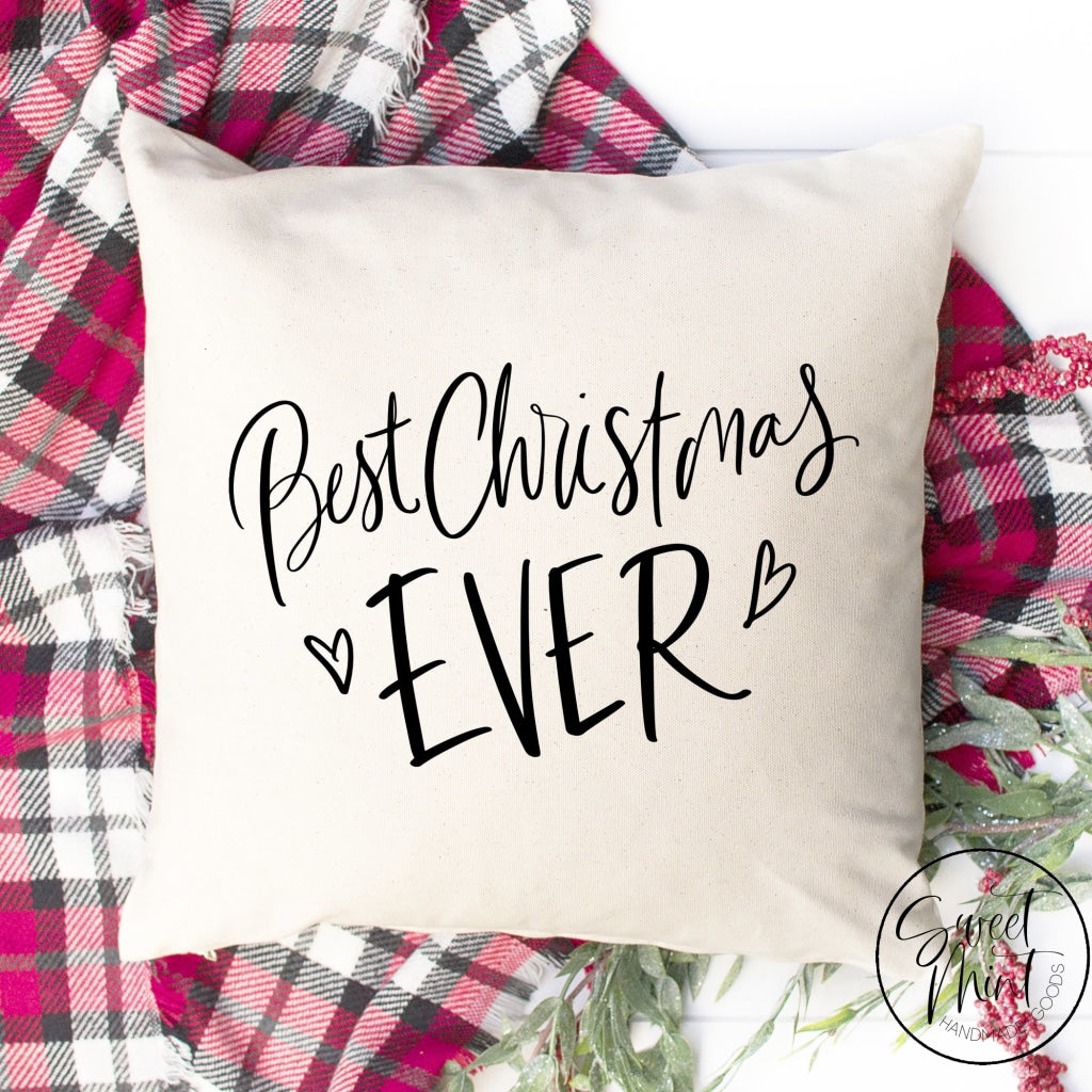 Best Christmas Ever Pillow Cover - 16 X
