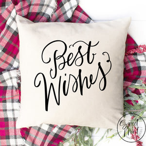 Best Wishes Pillow Cover - 16 X