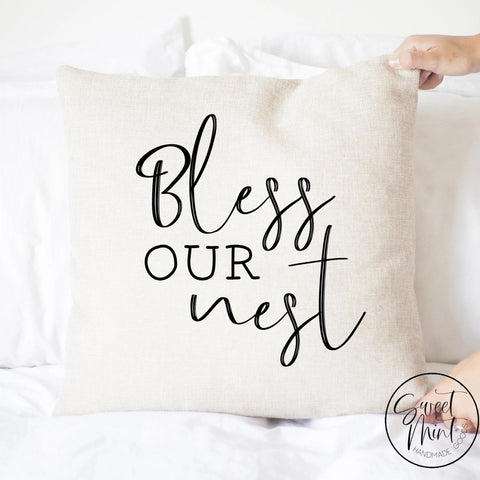 Bless Our Nest Pillow Cover - 16X16