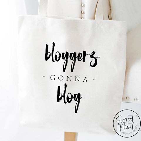 Bloggers Gonna Blog Tote Bag