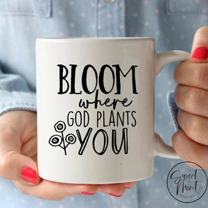 Bloom Where God Plants You Mug