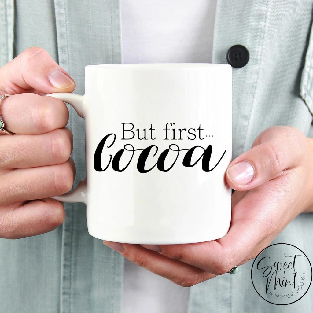 But First Cocoa Mug