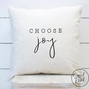 Choose Joy Pillow Cover - 16X16