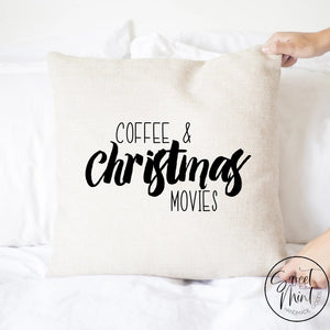 Coffee And Christmas Movies Pillow Cover - 16 X