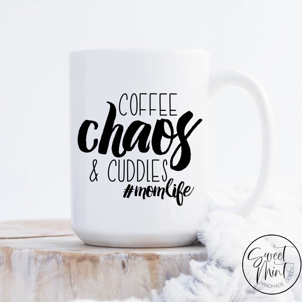 Coffee Chaos And Cuddles Mug