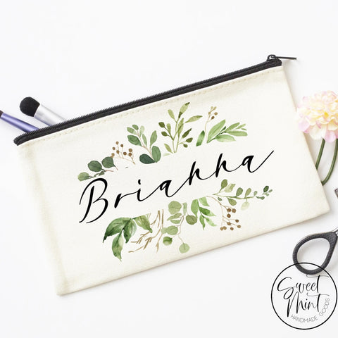 Custom First Name Cosmetic Bag With Greenery Design - Makeup / Bridesmaid Gift