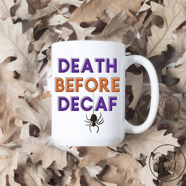 Death Before Decaf Mug - Halloween Cup