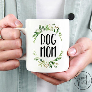 Dog Mom (Greenery) Mug