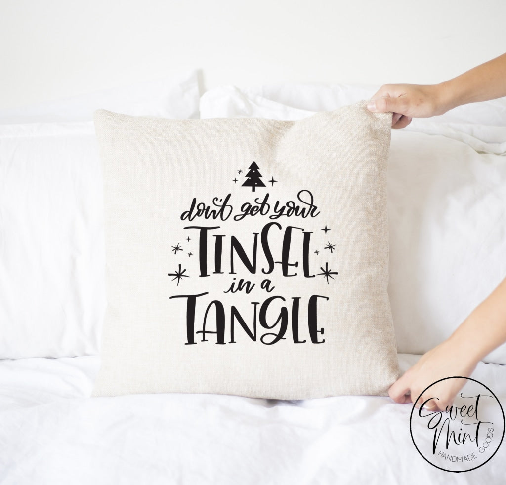 Dont Get Your Tinsel In A Tangle Pillow Cover - 16 X