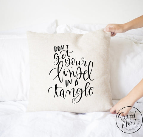 Dont Get Your Tinsel In A Tangle Script Pillow Cover - 16 X