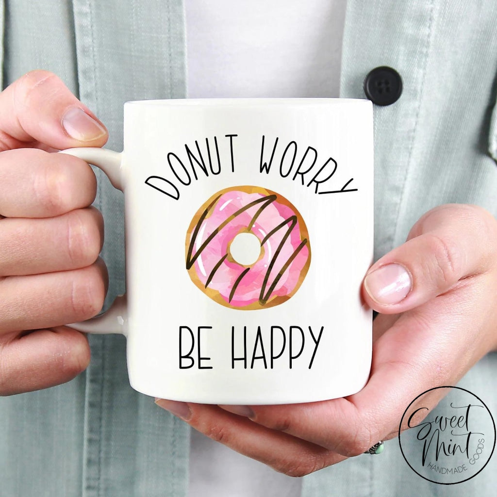Donut Worry Be Happy Mug - Doughnut