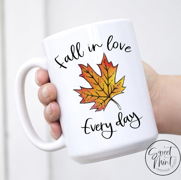 Fall In Love Every Day Leaf Mug