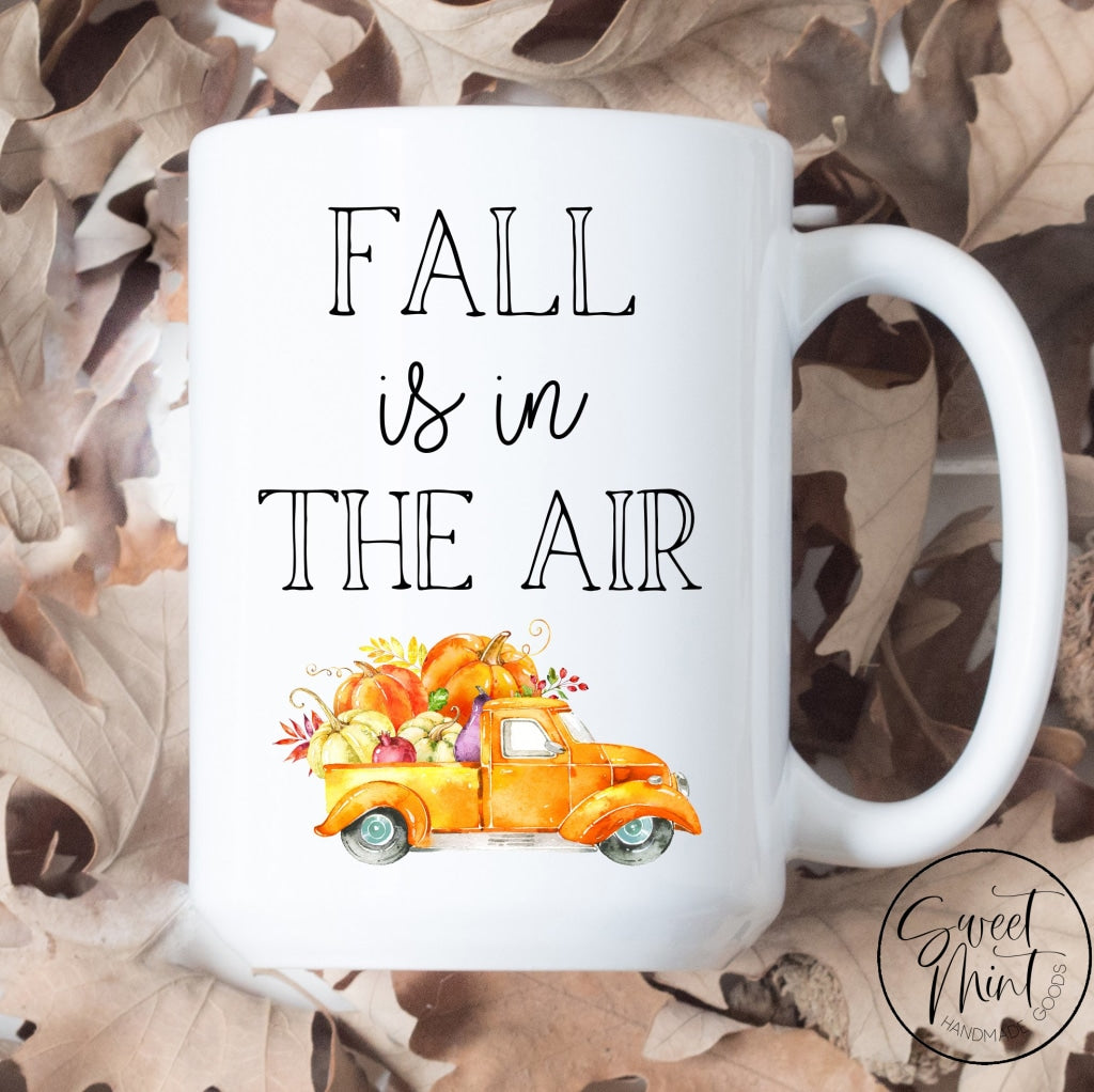 Fall Is In The Air Mug - Orange Pumpkin Truck