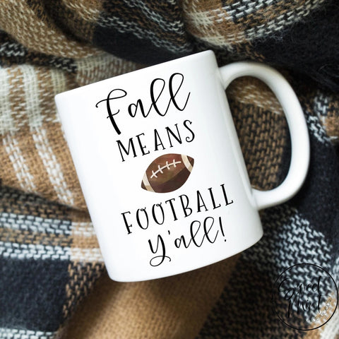 Fall Means Football Yall Mug - / Autumn Mug