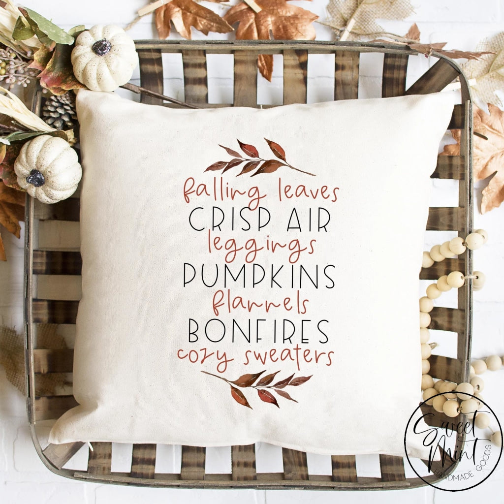 Falling Leaves Crisp Air Leggings Pumpkins Flannels Bonfires Cozy Sweaters Pillow Cover - Fall /