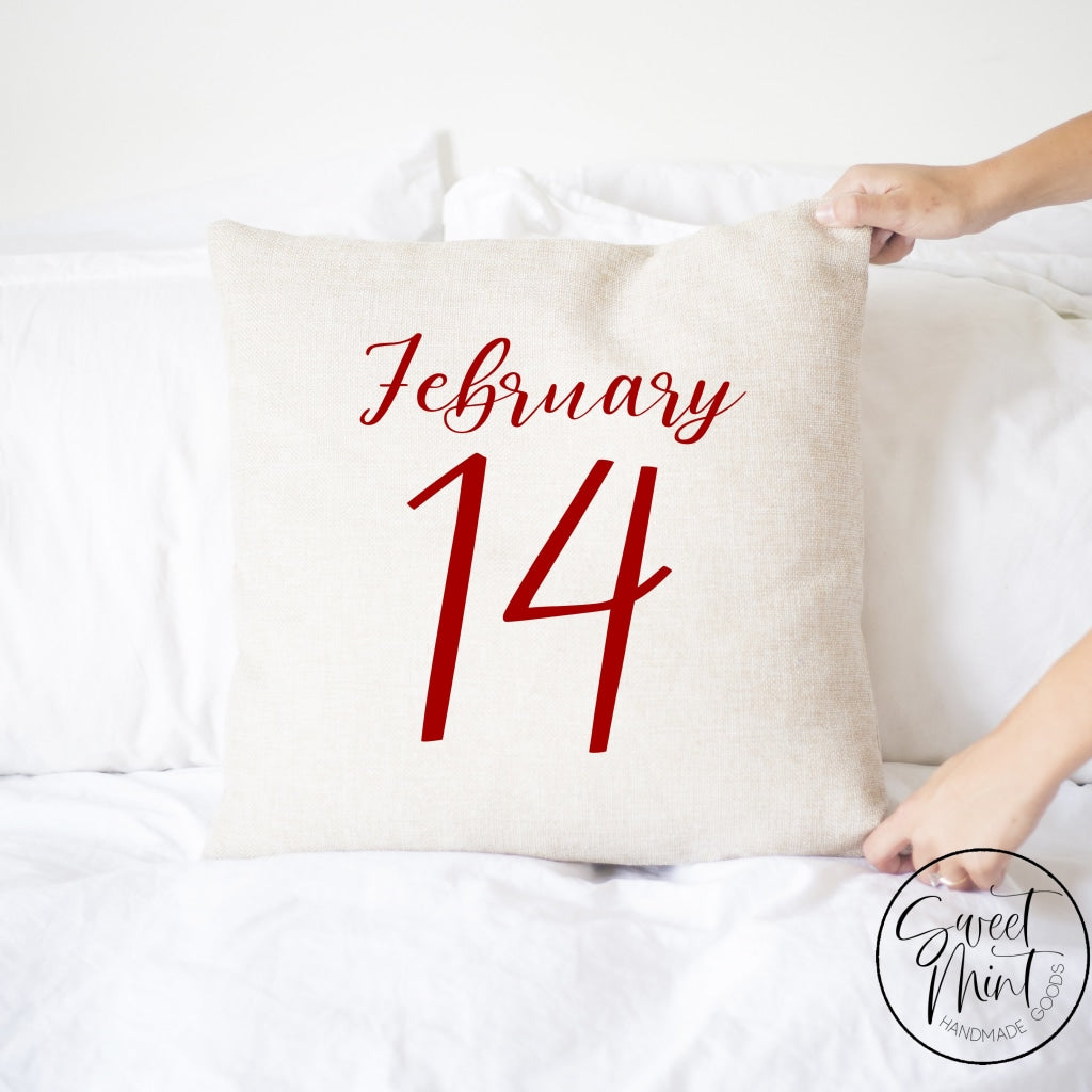February 14 Pillow Cover - 16X16