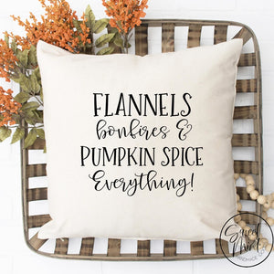 Flannels Bonfires & Pumpkin Spice Everything Pillow Cover - Fall / Autumn 16X16