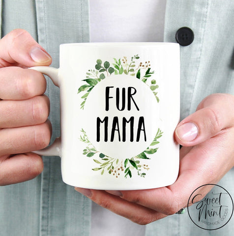 Fur Mama Mug Dog Mom