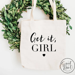 Get It Girl Tote Bag
