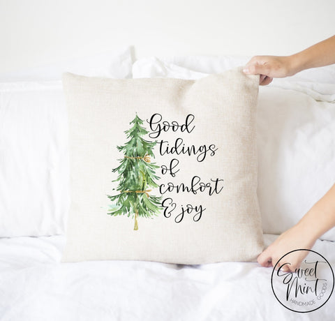 Good Tidings Of Comfort And Joy Pillow Cover - 16 X