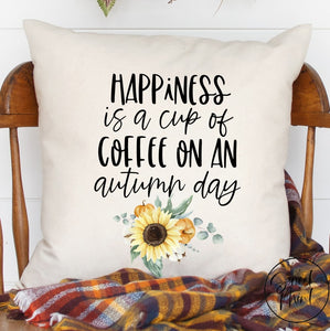 Happiness Is A Cup Of Coffee On An Autumn Day Pillow Cover - 16 X