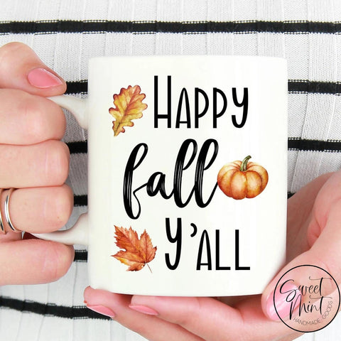 Happy Fall Yall Mug - / Autumn