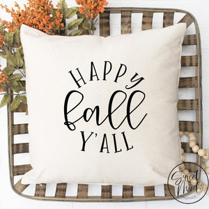 Happy Fall Yall Pillow Cover - / Autumn 16X16