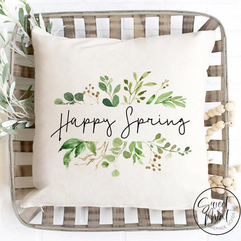 Happy Spring Pillow Cover - 16X16